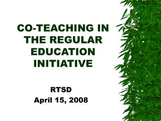 CO-TEACHING IN THE REGULAR EDUCATION INITIATIVE