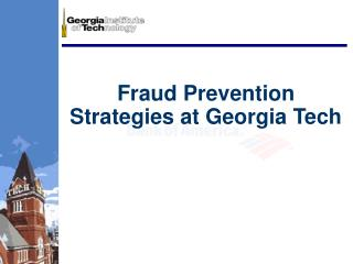 Fraud Prevention Strategies at Georgia Tech