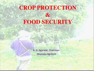 CROP PROTECTION & FOOD SECURITY