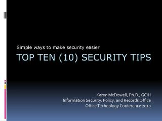 TOP TEN (10) Security Tips