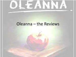 Oleanna – the Reviews