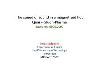The speed of sound in a magnetized hot  Quark-Gluon-Plasma Based on: 0905.2097