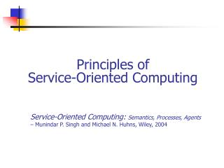 Principles  of Service-Oriented  Computing