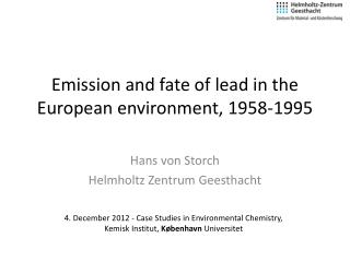 Emission and fate of lead in the European environment, 1958-1995