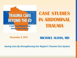 Case studies in  Abdominal trauma