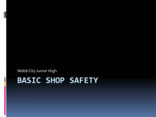 Basic Shop Safety