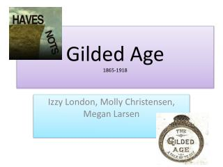 Gilded Age 1865-1918