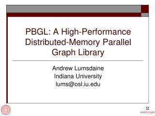 PBGL: A High-Performance Distributed-Memory Parallel Graph Library