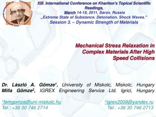 Mechanical Stress Relaxation in Complex Materials After High Speed Collisions