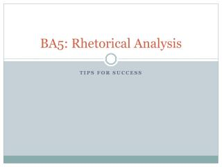 BA5: Rhetorical Analysis