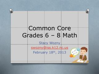 Common Core Grades 6 – 8 Math