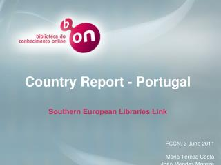 Country Report  - Portugal Southern  European Libraries  Link