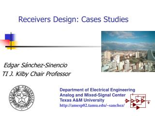 Receivers Design: Cases Studies