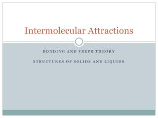 Intermolecular Attractions