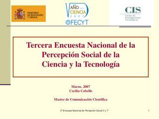 Tercera Encuesta Nacional de la Percepción Social de la  Ciencia y la Tecnología