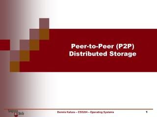 Peer-to-Peer (P2P)  Distributed Storage