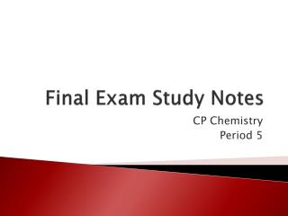Final Exam Study Notes