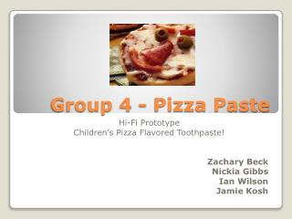Group 4 - Pizza Paste