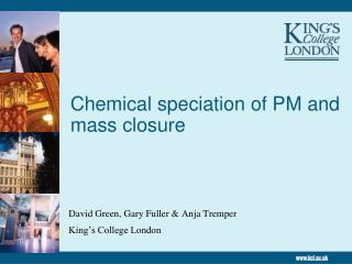 Chemical speciation of PM and mass closure