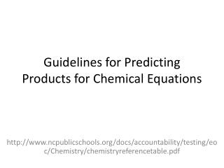 Guidelines for Predicting Products for Chemical Equations