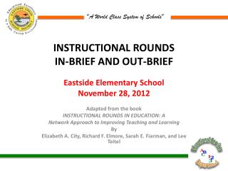 INSTRUCTIONAL ROUNDS In-Brief and Out-brief