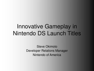 Innovative Gameplay in Nintendo DS Launch Titles