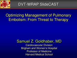 Optimizing Management of Pulmonary Embolism: From Threat to Therapy