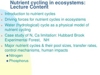 Nutrient cycling in ecosystems: Lecture Content