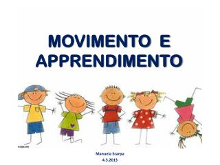 MOVIMENTO  E APPRENDIMENTO