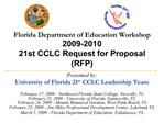 Florida Department of Education Workshop  2009-2010  21st CCLC Request for Proposal RFP