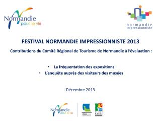 FESTIVAL NORMANDIE IMPRESSIONNISTE  2013