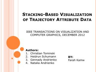 Stacking-Based Visualization of Trajectory Attribute Data