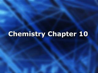 Chemistry Chapter 10