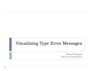 Visualizing Type Error Messages