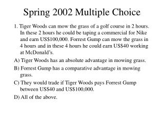 Spring 2002 Multiple Choice