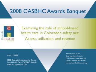 2008 CASBHC Awards Banquet