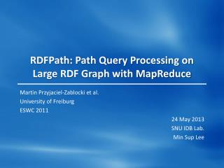 RDFPath: Path Query Processing on Large RDF Graph with MapReduce