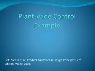 Plant-wide Control Example