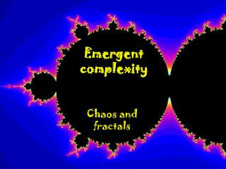 Emergent complexity
