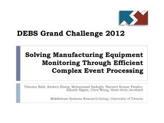 Solving Manufacturing Equipment Monitoring Through Efficient Complex Event Processing
