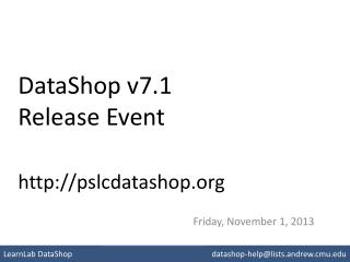 DataShop v7.1 Release Event