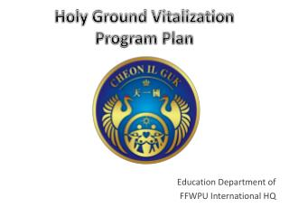 Holy Ground Vitalization Program Plan