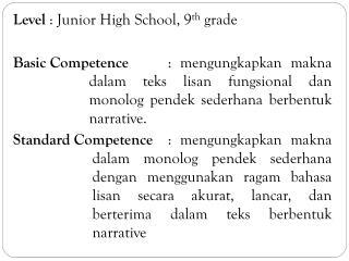 Level : Junior High School, 9 th grade