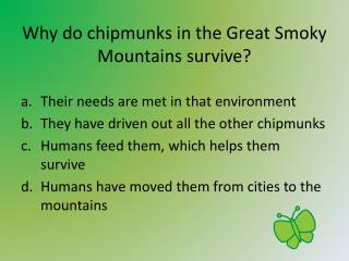 Why do chipmunks in the Great Smoky Mountains survive?