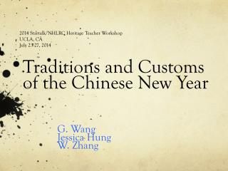 Traditions and  C ustoms  of the Chinese New Year