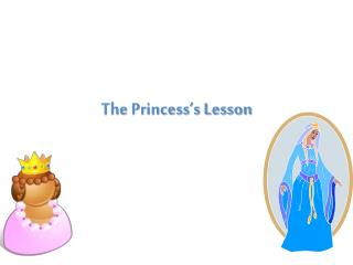 The Princess's Lesson