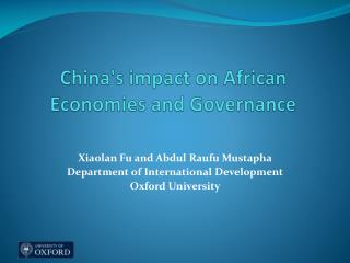 China's impact on African Economies and Governance