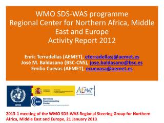 WMO SDS-WAS  programme Regional Center  for Northern Africa ,  Middle  East and  Europe