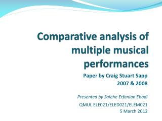 Comparative analysis of multiple musical performances