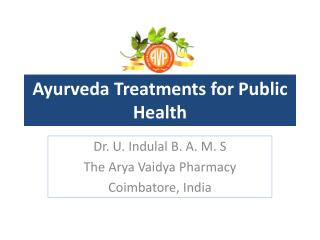 Ayurveda  Treatments for Public Health
